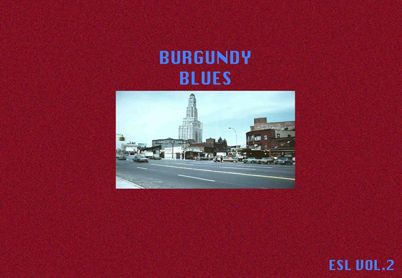 EASTLINE LIBRARIES VOL.2 - BURGUNDY BLUES EDITION