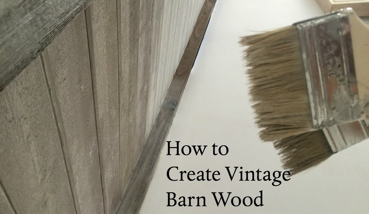 Create Vintage Barn Wood