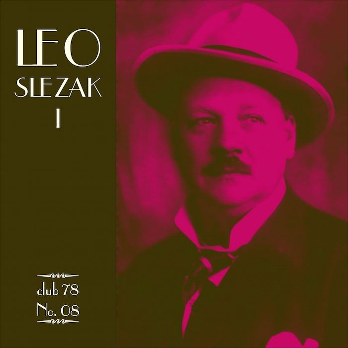 Leo Slezak * club 78 No. 08