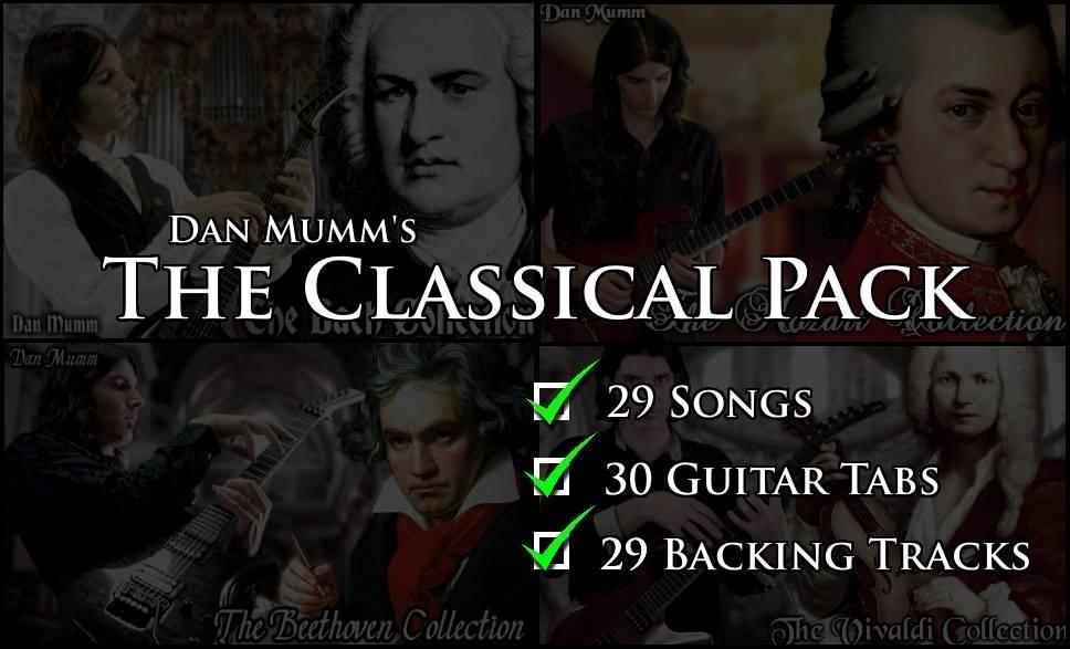 "Dan Mumm's ""The Classical Pack"" - 29 Songs, 30 Guitar Tabs, 29 Backing Tracks **40% Off Sale**"