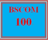 BSCOM 100 Week 1 Introduction to Communication Worksheet