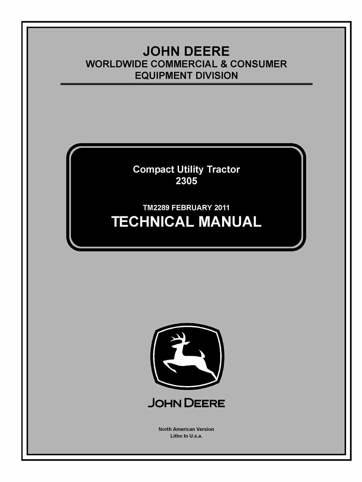 TM2289 John Deere 2305 Compact Utility Tractor Service Repair Technical Manual  PDF