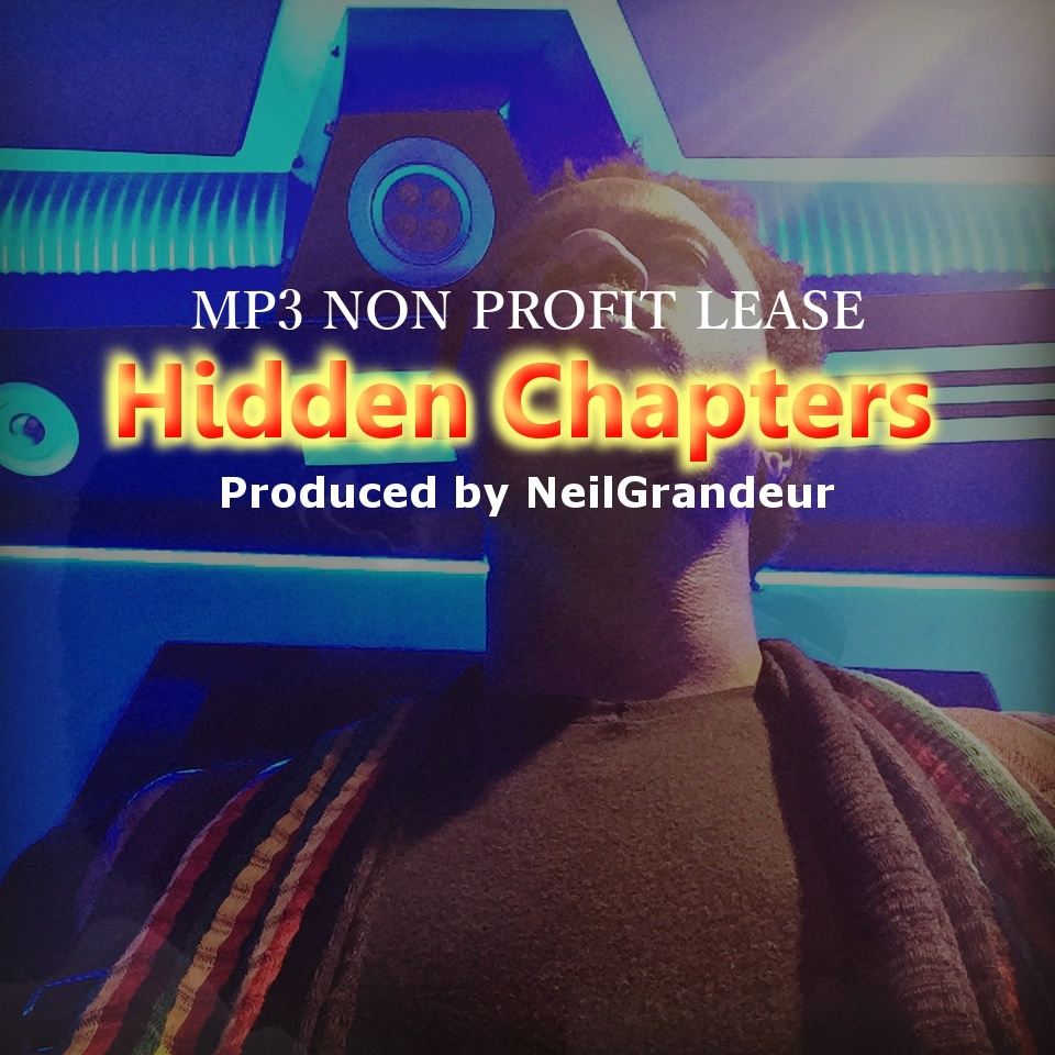 Hidden Chapters [Produced by NeilGrandeur] Mp3 Non Profit Lease