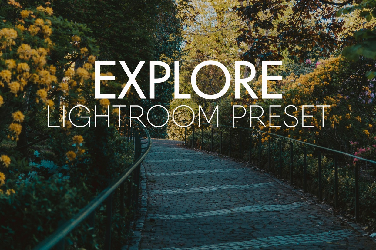 EXPLORE Lightroom Preset