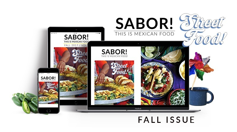 3 Issues Bundle of SABOR! This is Mexican Food Magazine