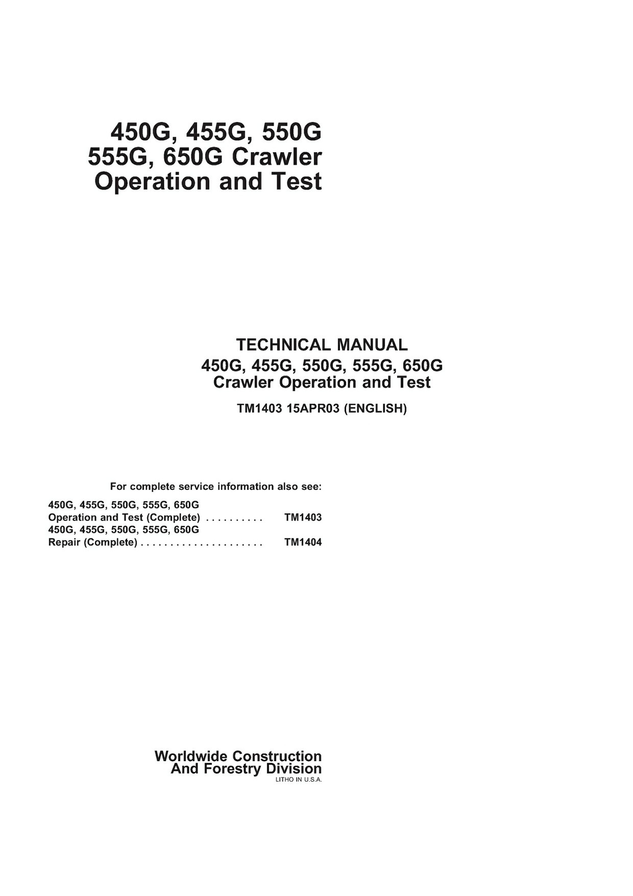 PDF DOWNLOAD JOHN DEERE 450G 455G 550G 555G 650G CRAWLER DOZER OPERATION AND TEST MANUAL TM1403