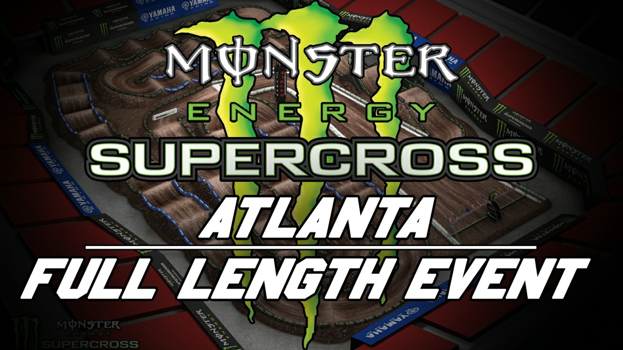 2018 Monster Energy Supercross Round 9 Atlanta 720p HD