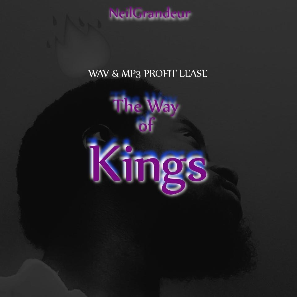 The Way of Kings [Produced by NeilGrandeur] - Wav Standard Lease