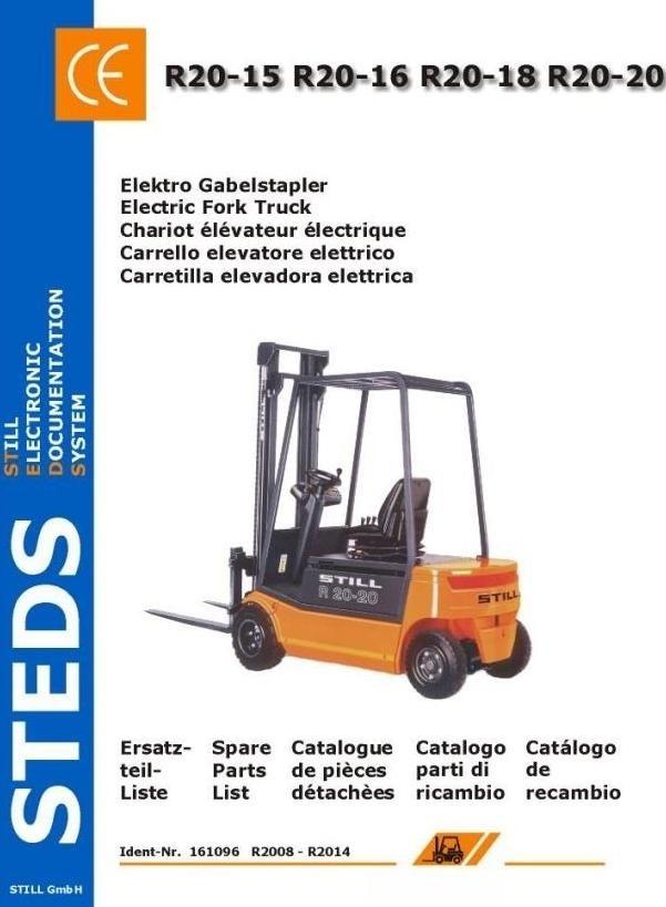 Still ForkLift R20-15, -16, -18, -20: 2008, 2009, 2010, 2011, 2012, 2013, 2014 Spare Parts List