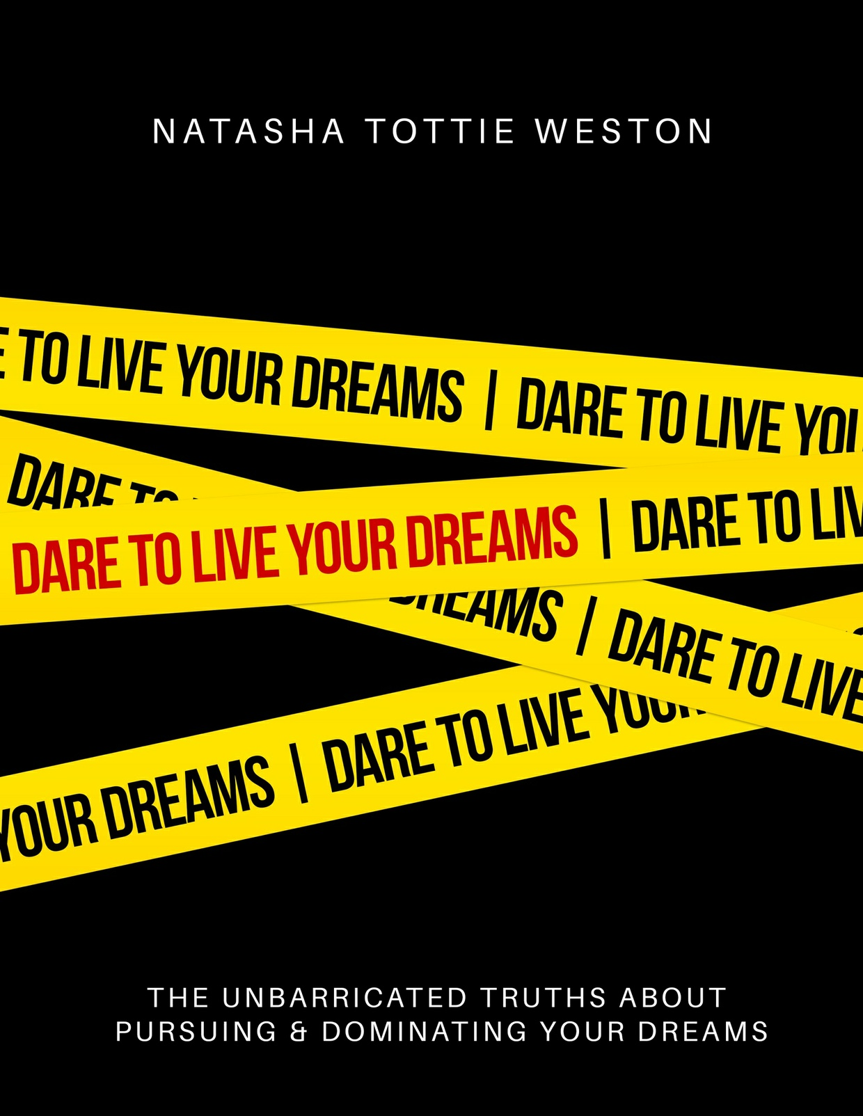 Dare to Live Your Dreams E-Book