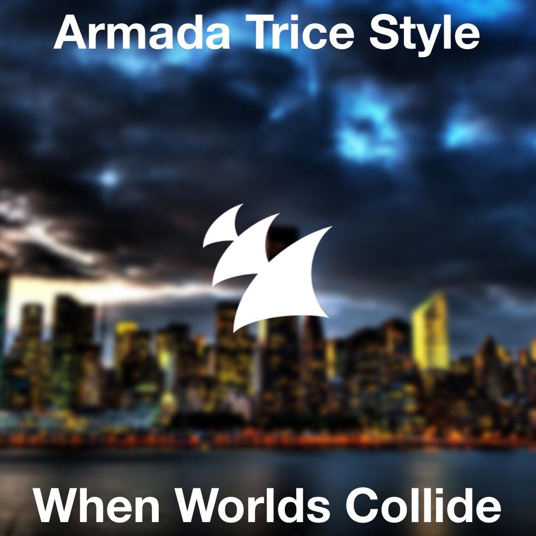 Armada Trice Style - When Worlds Collide (Progressive House Template)