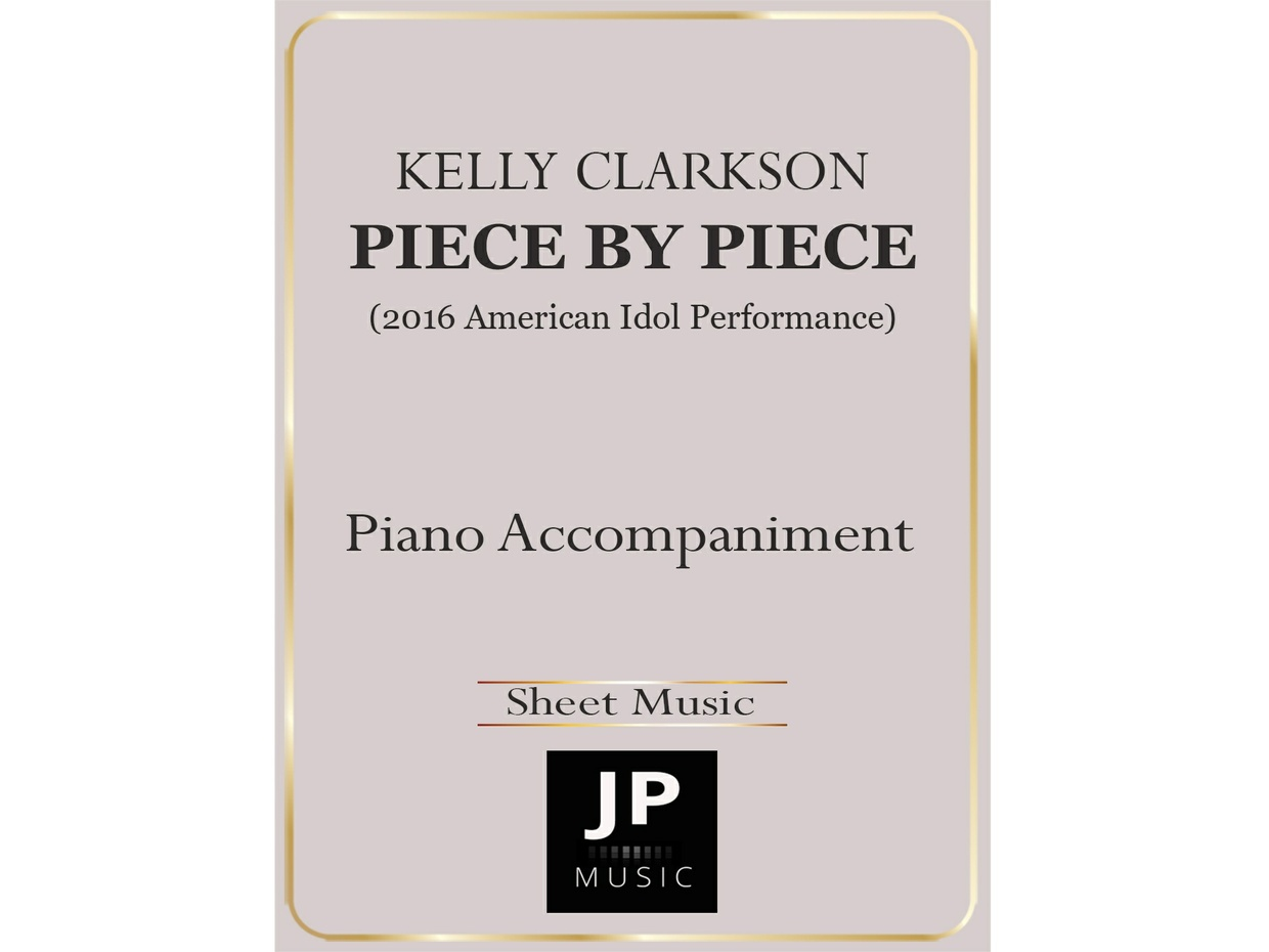 Piece By Piece (American Idol Performance) - Piano Accompaniment