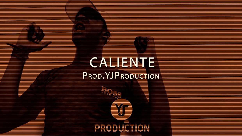 CALIENTE | YJ Production