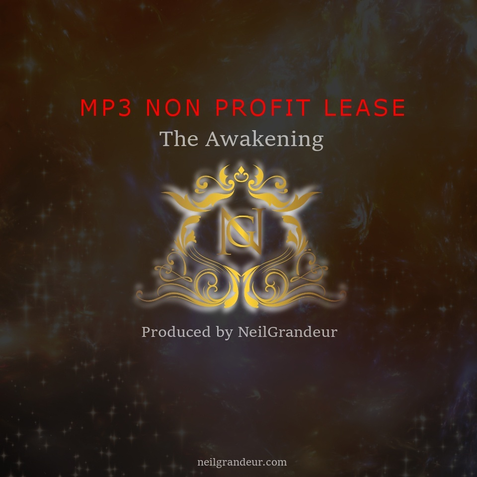 The Awakening  [Produced by NeilGrandeur] Mp3 Non Profit Lease