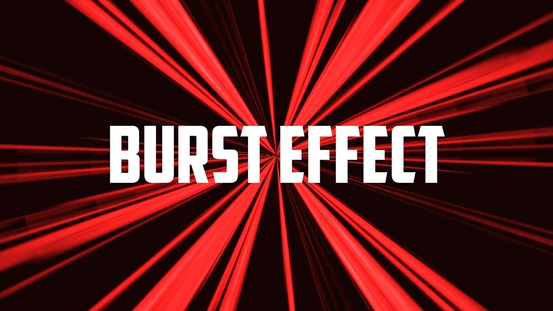 Burst Effect.