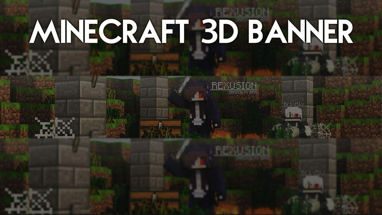 Minecraft 3D Banner + Avatar