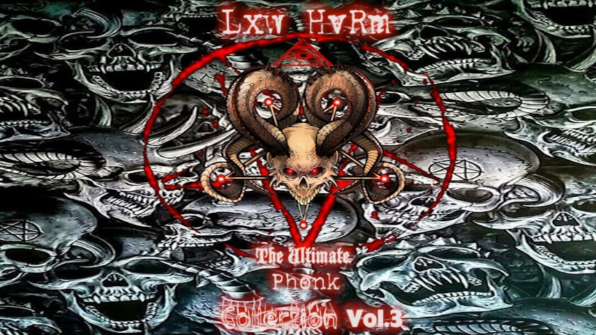 Lxw HvRm The Ultimate Phonk Collection Vol.3