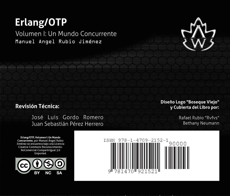 Erlang/OTP Volumen I: Un Mundo Concurrente