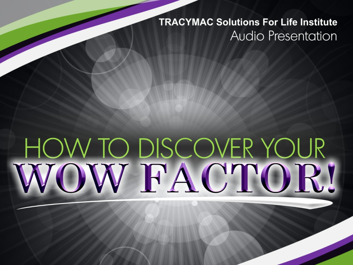 How To Discover Your WOW Factor!