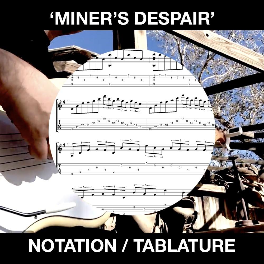 Miner's Despair - Tabs/Notation - Ben Woods