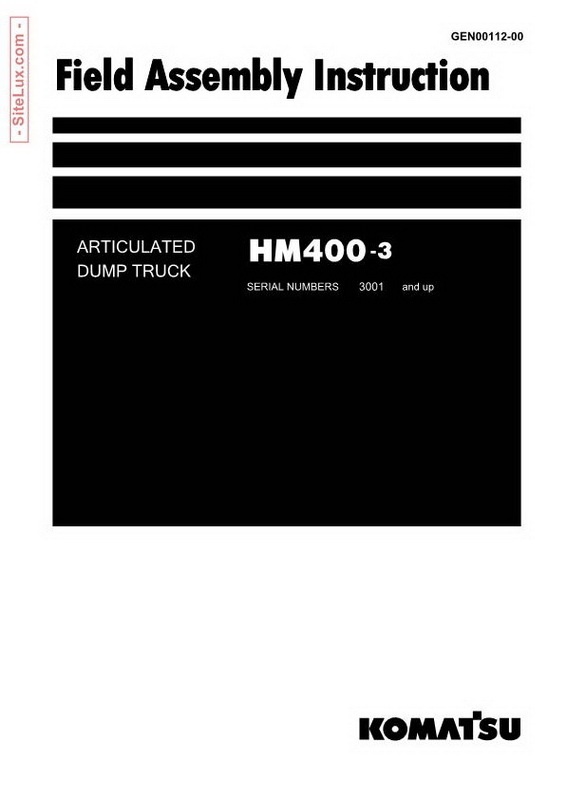 Komatsu HM400-3 Articulated Dump Truck Field Assembly Instruction - GEN00112-00