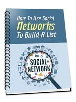 How To Use Social  Networks To Build A  List