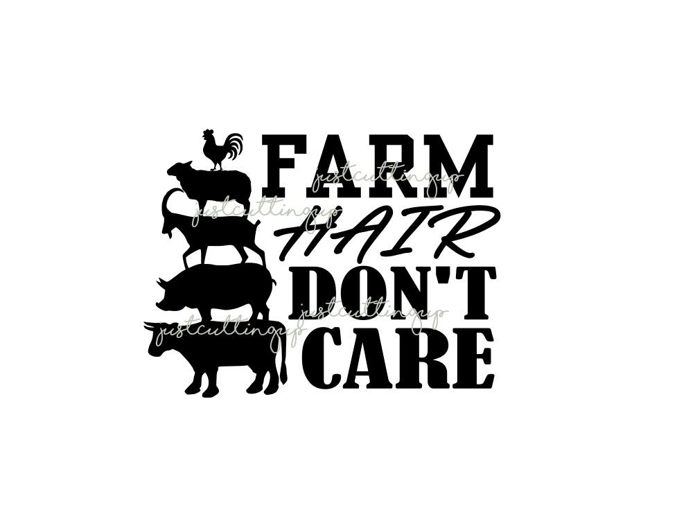 Farm Hair Dont Care SVG
