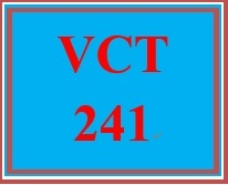 VCT 241 Entire Course