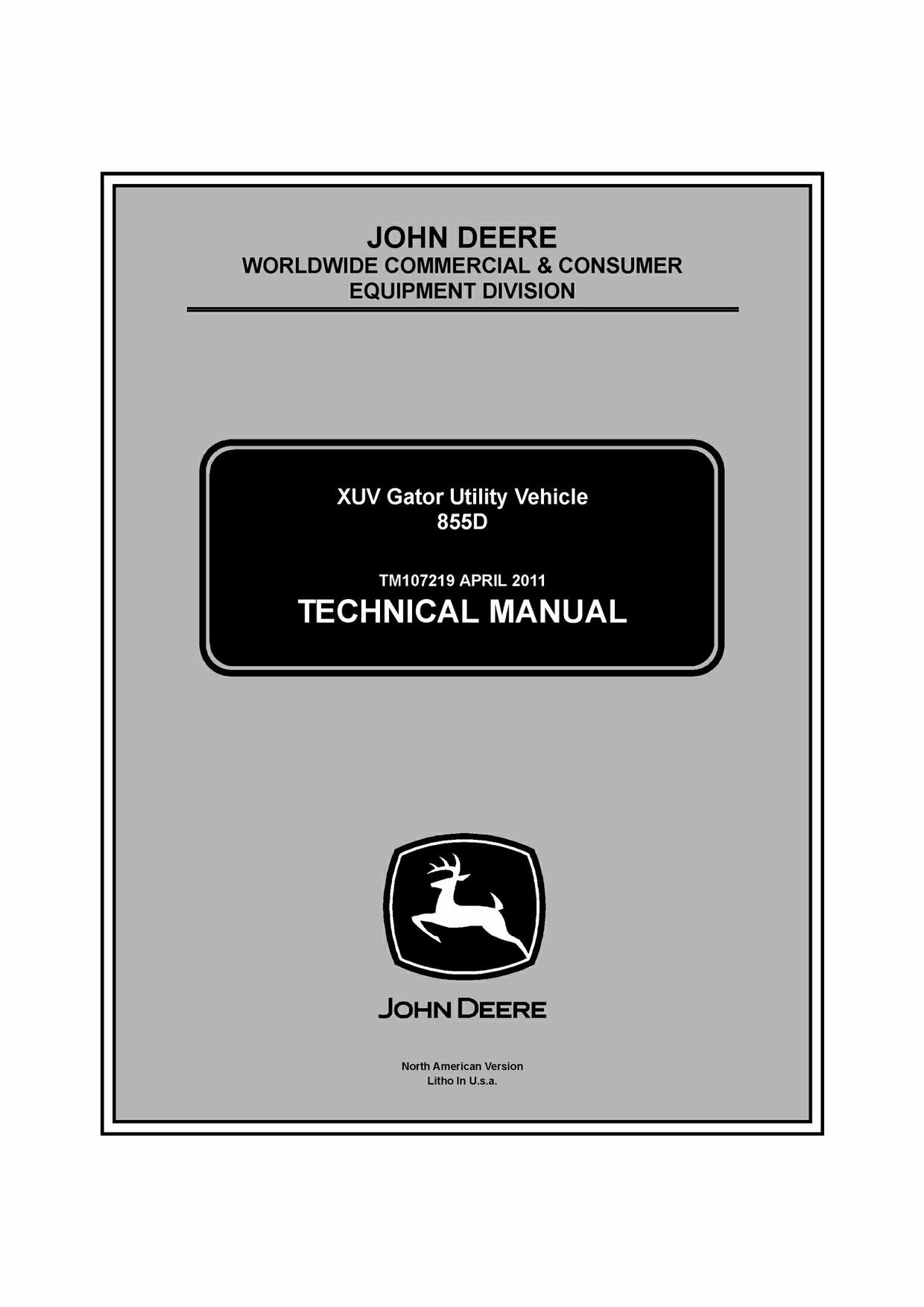 John Deere 855D XUV Gator Utility Vehicle Repair Service Technical Manual TM107219