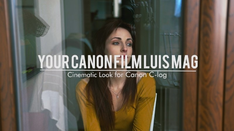 """""""Your Canon Film Luis Mag"""" LUT for Canon C-log"""