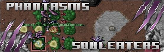[M] Phantasms & Souleaters