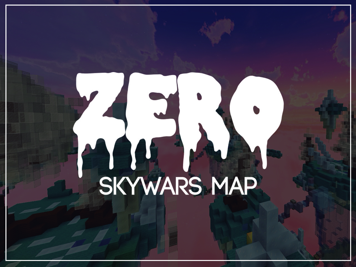 {-ZERO-} [SKYWARS MAP]