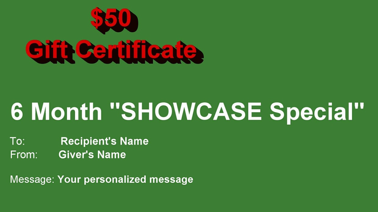 $50 Gift Certificate - 6 Month Subscription to the SHOWCASE Library