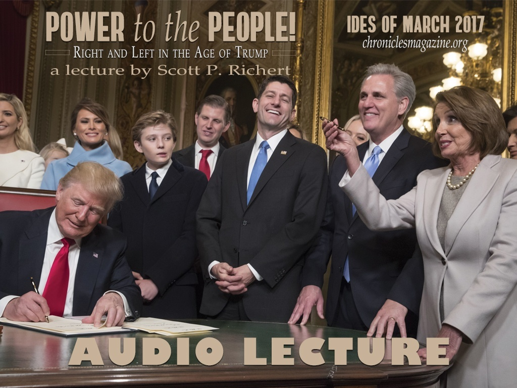 Power to the People! Right and Left in the Age of Trump, by Scott P. Richert