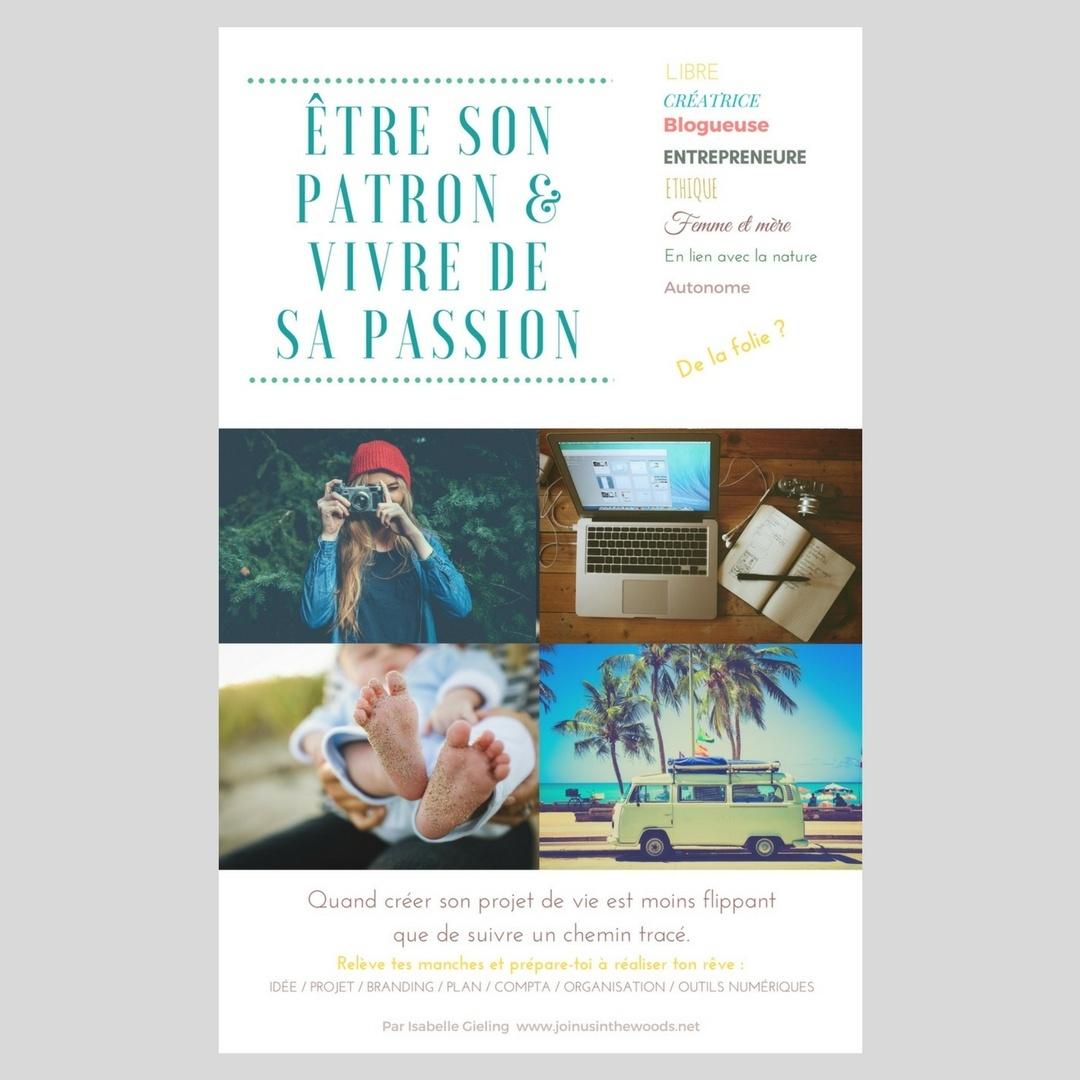 """E-Book """"Etre son patron & Vivre de sa passion"""" pour les Mompreneurs"""