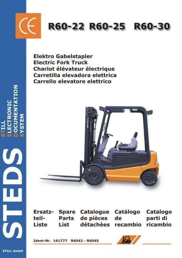 Still Electric Fork Truck R60-22, R60-25, R60-30: 6042, 6043, 6044, 6045 Spare Parts List
