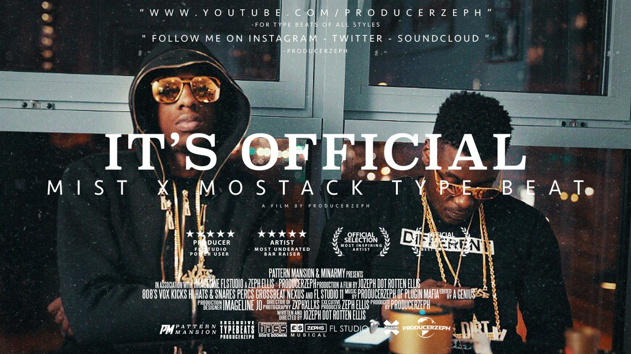 Mist x Mostack Type Beat - Its Official