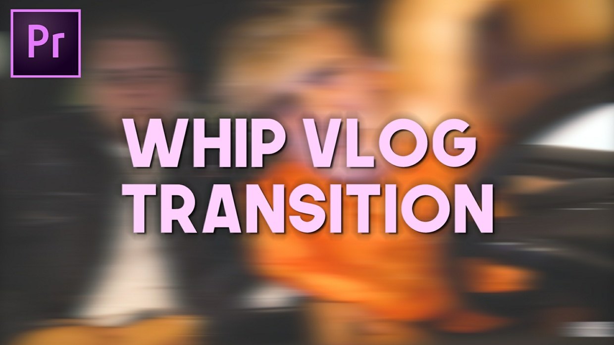 Vlog Whip Transition Preset (Premiere Pro CC 2017)