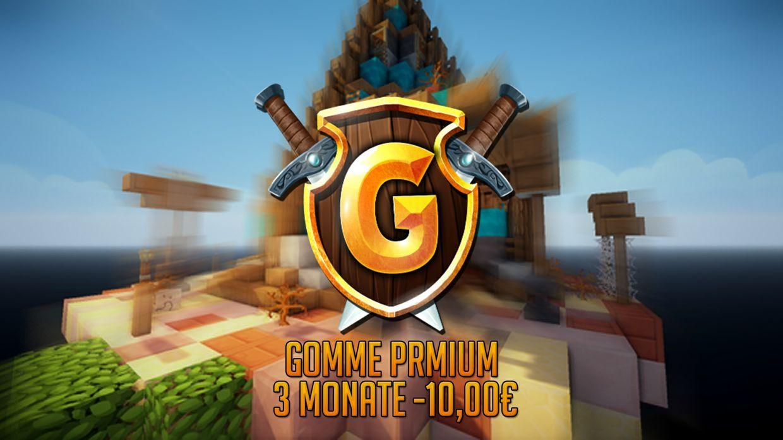 Gomme Premium- 3 Monate