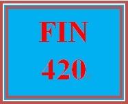 FIN 420 Week 5 Team Scenario Assignment