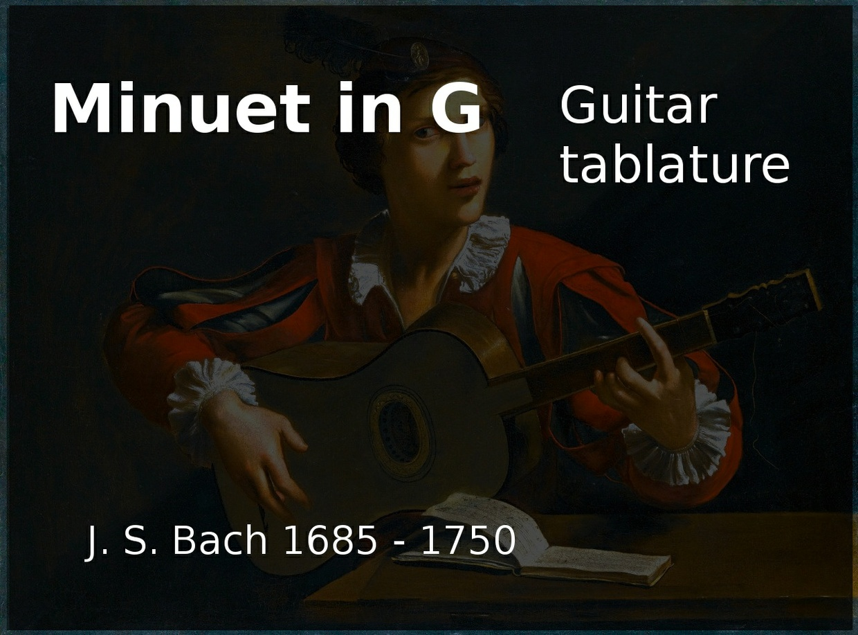 Minuet in G - J.S. Bach - Classical guitar tablature