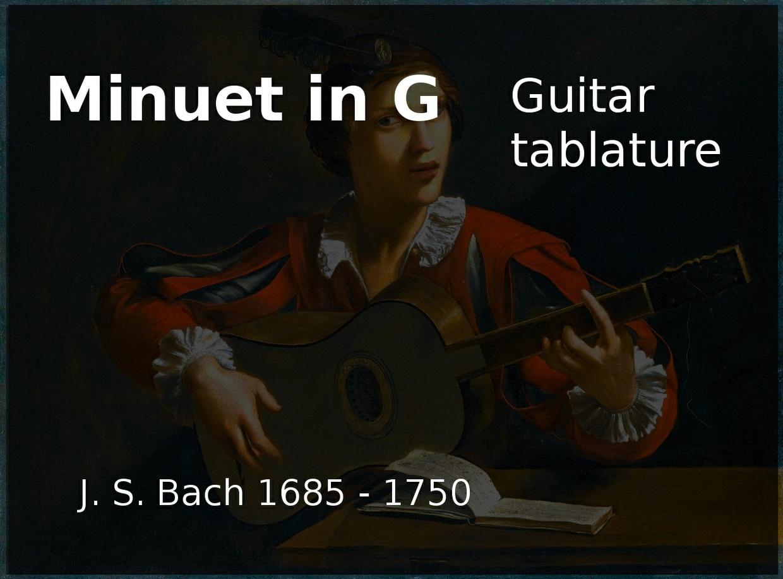 Minuet in G - J.S. Bach - Classical guitar tablature