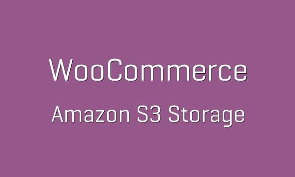 WooCommerce Amazon S3 Storage 2.1.7 Extension
