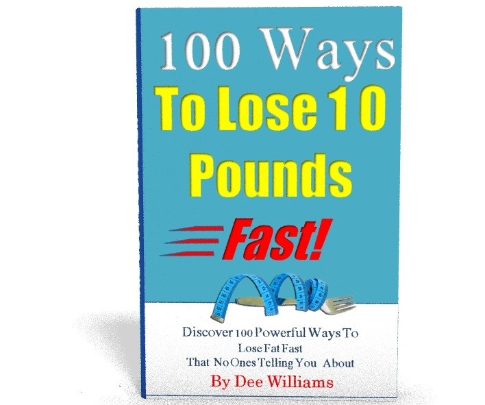 100 Ways To Lose 10lbs Fast!