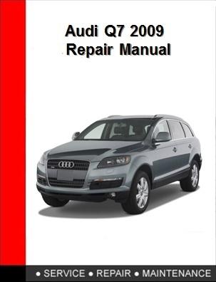 Audi Q7 2009 Repair Manual