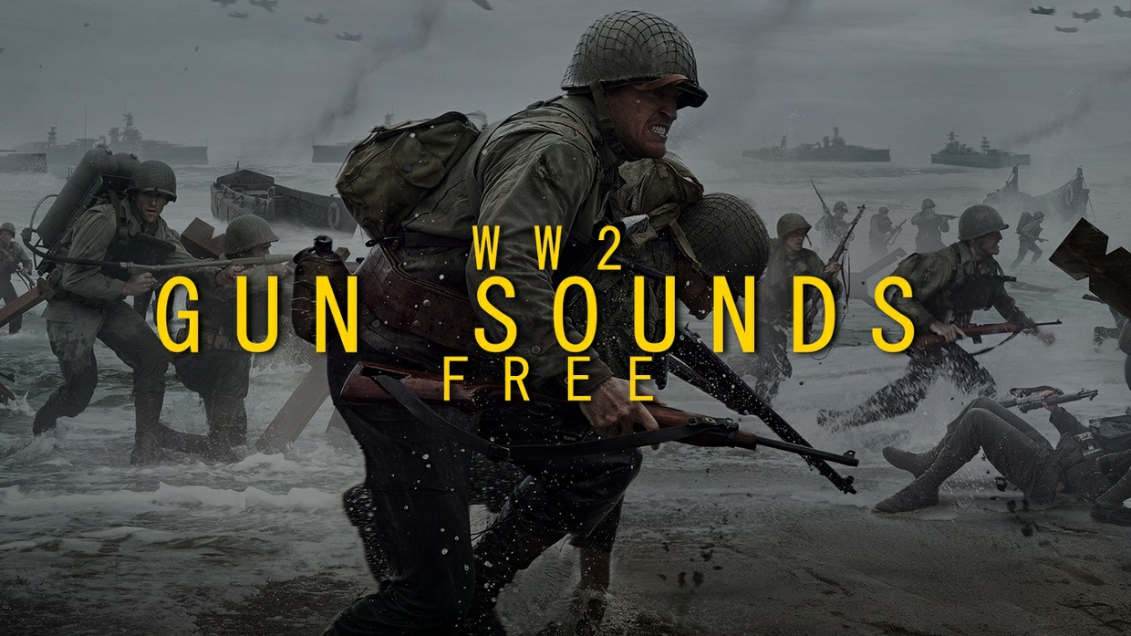 FREE WW2 GUN SOUNDS (EDITED/UNEDITED)
