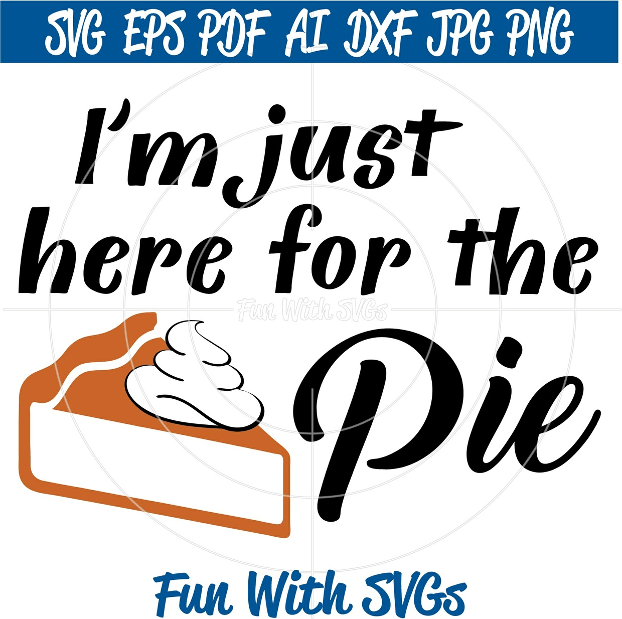 Black Friday, I'm Just Here For The Pie,