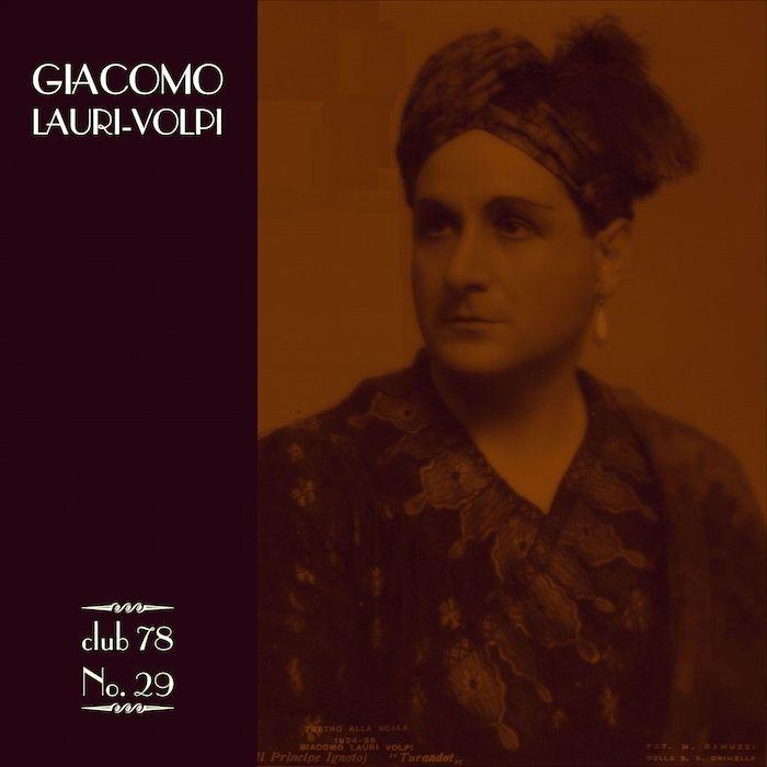 Giacomo Lauri-Volpi * club 78 No. 29