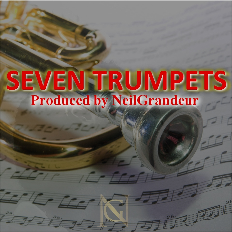 Seven Trumpets [Produced by NeilGrandeur] - Mp3 Standard Lease