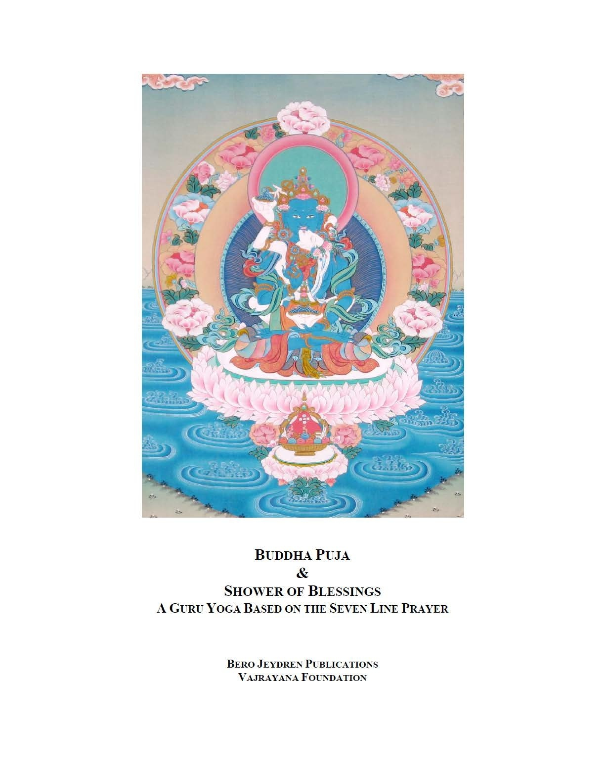 Buddha Puja and Shower of Blessings